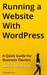 Running a Website With WordPress - by Alastair McDermott